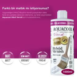 Aquacool - AquaCool Trend Hybrid Varnish Hobi Boyası Su Bazlı Hibrit Vernik 1000 ml